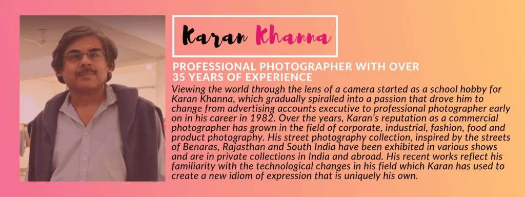 Karan Khanna - PANEL OF JUDGES: GIVEHERLIFE PHOTOGRAPHY CONTEST